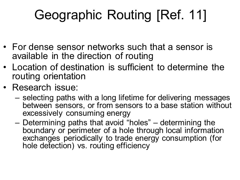 Geographic Routing [Ref. 11]